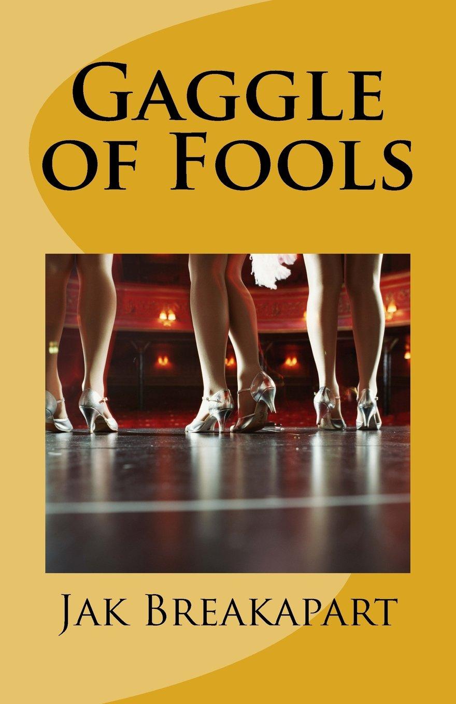 Gaggle of Fools