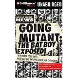 Going Mutant:Bat Boy Exposed(CD)(Unabr)
