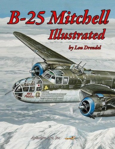 B-25 Mitchell Illustrated (The Illustrated Series of Military (Bomber Nose)