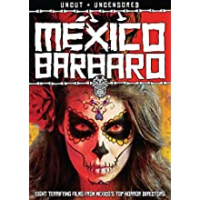 Mexico Barbaro (2014)