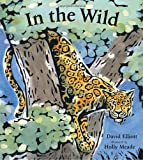 In the Wild, David Elliott, 0763644978