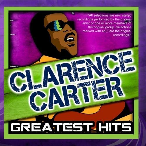Greatest Hits by Clarence Carter (2010-06-10)