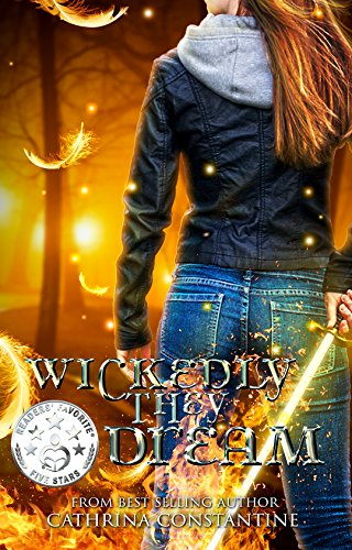 """""""Packed full of demons, fights, danger, actions, mother/daughter relationships and even a heart-warming romance. 5 stars!""""Cathrina Constantine's edge-of-your-seat fantasy Wickedly They Dream"""
