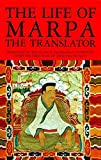 The Life of Marpa: Seeing Accomplishes All