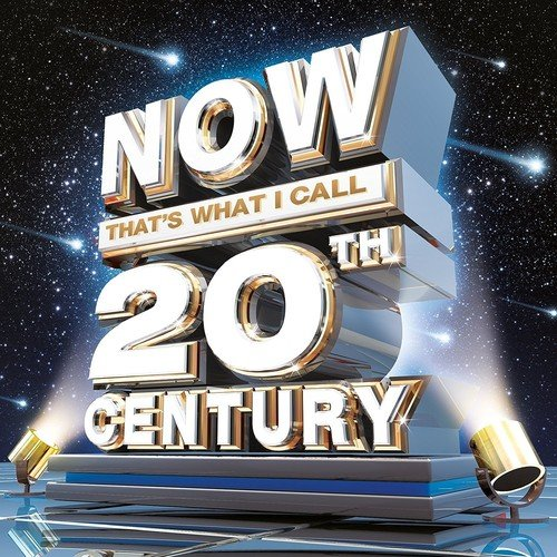 CD : VARIOUS ARTISTS - Now That's What I Call 20th Century /  Various (United Kingdom - Import)