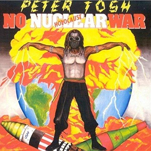 """Résultat de recherche d'images pour """"no nuclear war, peter tosh"""""""