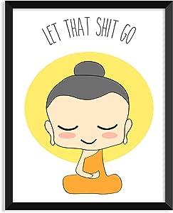 Serif Design Studios Let That Shit Go - Illustration, Yoga Poster, Zen, Buddha, Minimalist Poster, Home Decor, College Dorm Room Decorations, Wall Art