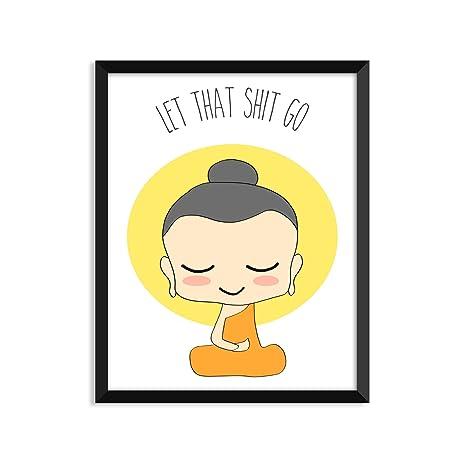Amazon.com: Let That Shit Go - Illustration, Yoga Poster, Zen ...