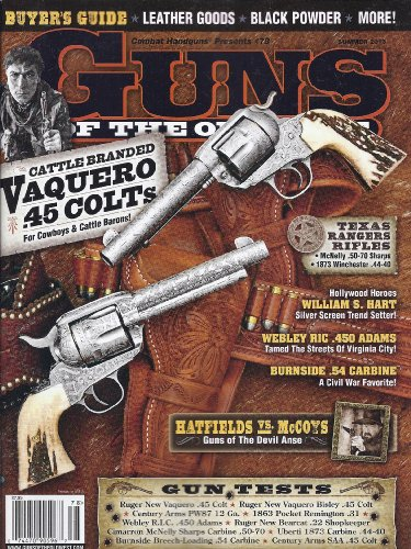 - Guns Of The Old West Magazine (Summer 2013 (Combat Handguns Presents #78))