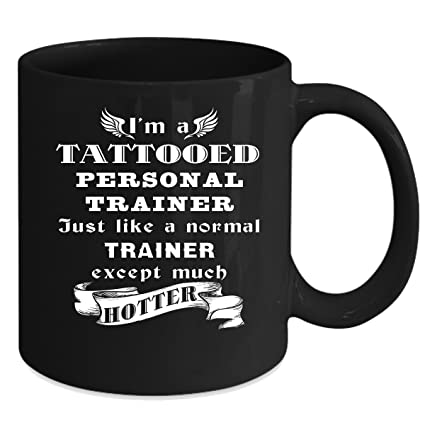 personal trainer coffee mug gift birthday christmas present for tattoo loverblack mug