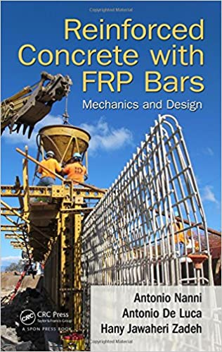 Book Reinforced Concrete with FRP Bars: Mechanics and Design