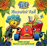 "Flowertot Taxi: Read-to-me Storybook ( "" Fifi and the Flowertots "" )"