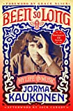 #9: Been So Long: My Life and Music