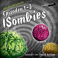 Die ISombies 1-3 Hörbuch von Karsten Krepinsky Gesprochen von: David Nathan