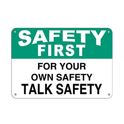 amazon com safety first for your own safety talk safety safety