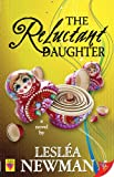 The Reluctant Daughter, Lesleá Newman, 1602821186