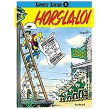 Lucky Luke - Dupuis 06 Hors La Loi