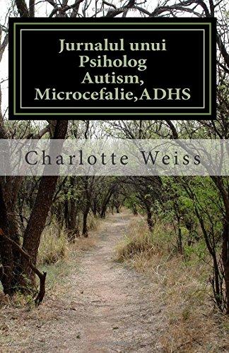 Jurnalul unui Psiholog: Autism-ADHS,Autism atipic, Asperger Sindrom, Microcefalie