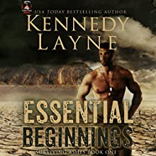 Essential Beginnings Audiobook by Kennedy Layne Narrated by Rock Engle