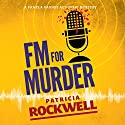 FM for Murder: A Pamela Barnes Acoustic Mystery, Book 2 Audiobook by Patricia Rockwell Narrated by Becky Boyd