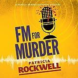 FM for Murder: A Pamela Barnes Acoustic Mystery, Book 2