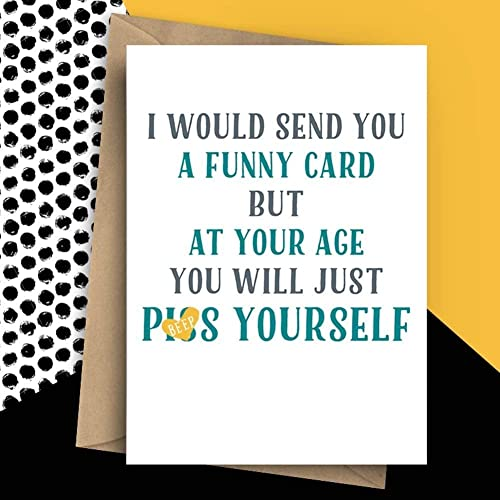 Funny Rude Card About Weeing Yourself Old Age Ps Yourself Card