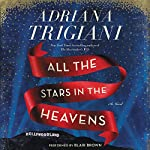 All the Stars in the Heavens: A Novel | Adriana Trigiani