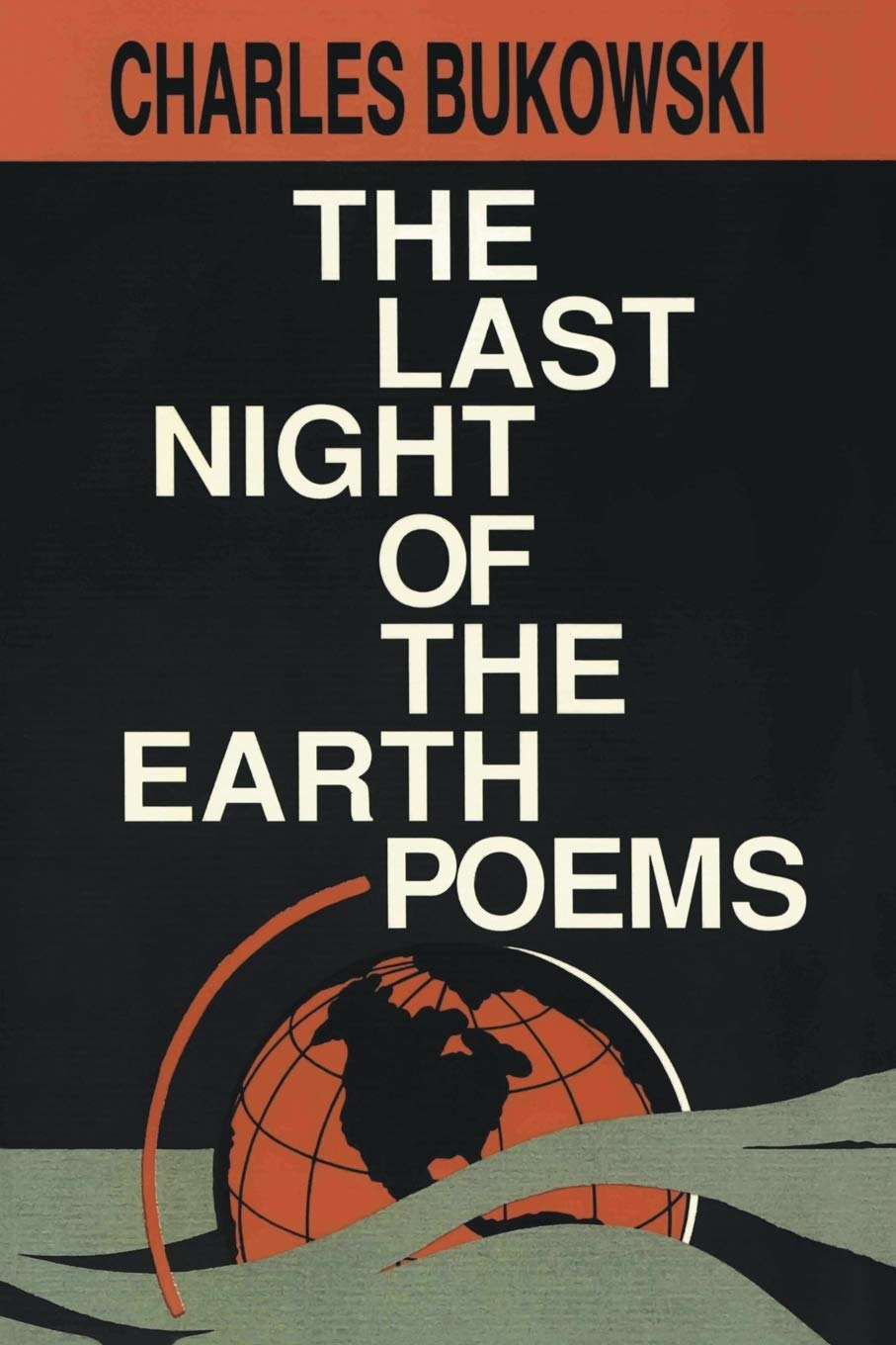 Last Night Of The Earth Poems The Amazones Charles
