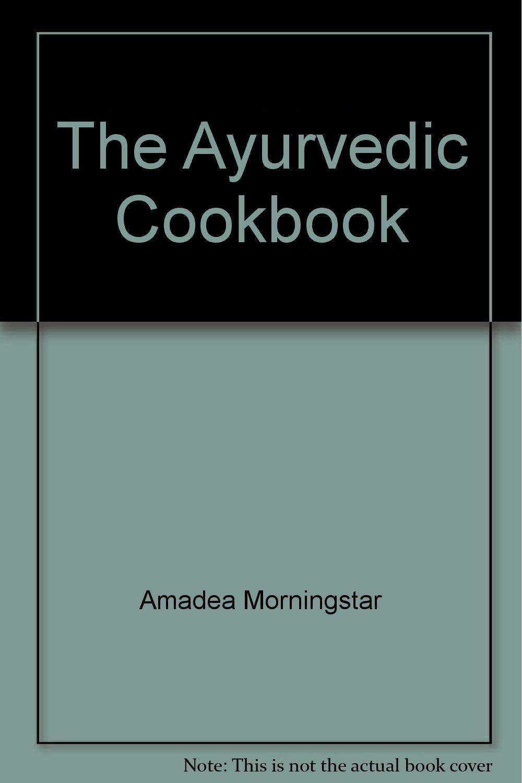 Download The Ayurvedic Cookbook pdf