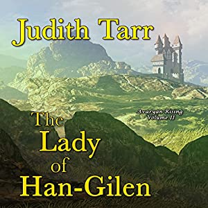 The Lady of Han-Gilen Audiobook