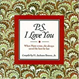P. S. I Love You, H. Jackson Brown, 1558531084