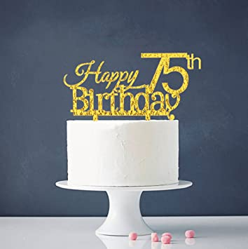 Happy 75th Birthday Cake Topper Gold Party Decoration Supplies