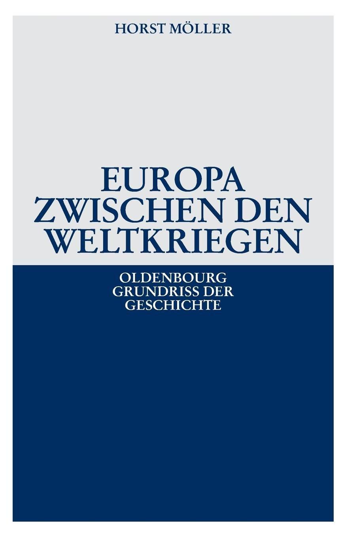 oldenbourg-grundriss-der-geschichte-band-21-europa-zwischen-den-weltkriegen