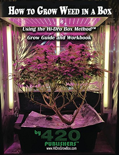 how-to-grow-weed-in-a-box-using-the-hi-dro-box-method-grow-guide-and-workbook