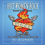Hot Women Rock: How to Discover Your Midlife Entrepreneurial Mojo | Pat Duckworth
