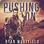 Pushing On: The EMP, Book 3 | Ryan Westfield