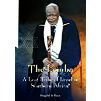 The Lemba: A Lost Tribe of Israel in Southern Africa?