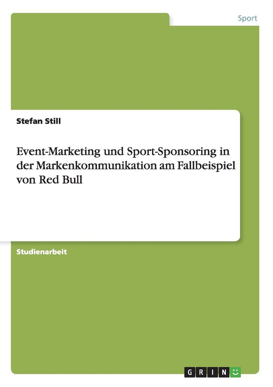 Event-Marketing und Sport-Sponsoring in der Markenkommunikation am ...
