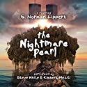 The Nightmare Pearl Audiobook by G. Norman Lippert Narrated by Steve White, Kimberly Meciti