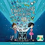 The Everything Machine   Ally Kennan