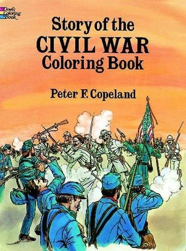 Story of the Civil War Coloring Book (Dover History Coloring Book)