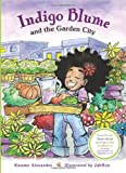 Indigo Blume and the Garden City