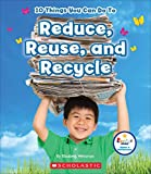 img - for 10 Things You Can Do to Reduce, Reuse, Recycle (Rookie Star) book / textbook / text book