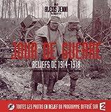 Image de JOUR DE GUERRE, RELIEFS DE 1914-18