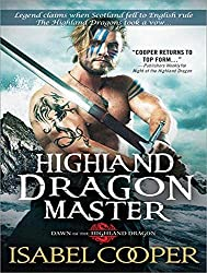 Highland Dragon Master (Dawn of the Highland Dragon)