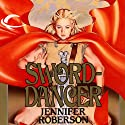 Sword-Dancer: Tiger and Del, Book 1 Audiobook by Jennifer Roberson Narrated by Stephen Bel Davies