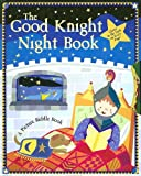 The Good Knight Night Book, Beth Englemann-Berner, 1581174209