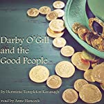 Darby O'Gill and the Good People | Herminie Templeton Kavanagh