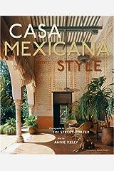 Casa Mexicana Style Hardcover