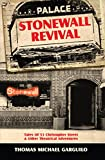 Stonewall Revival: Tales of 53 Christopher Street & Other Theatrical Adventures